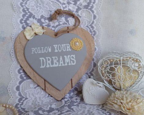 "Inima decorativa ""Follow your dreams"""