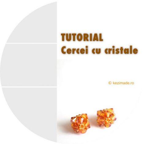 Tutorial - Cercei cu cristale